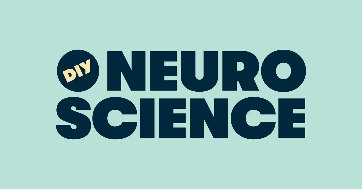 DIY Neuroscience